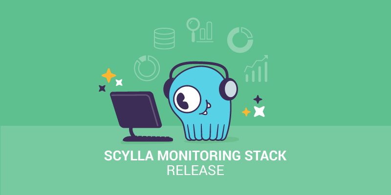 Scylla Monitoring Stack Release Notes