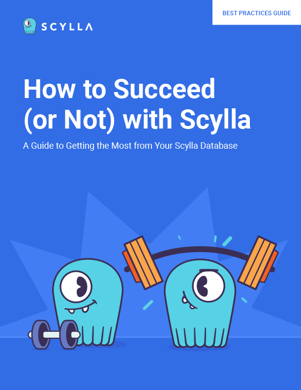 How to Succeed (or Not) with Scylla