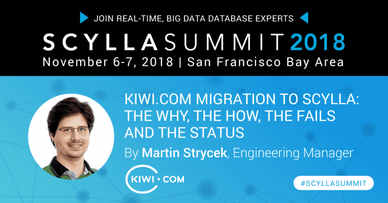Scylla Summit Preview: Kiwi.com Migration to Scylla: The Why, the How, the Fails and the Status